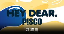 P!SCO - Hey Dear