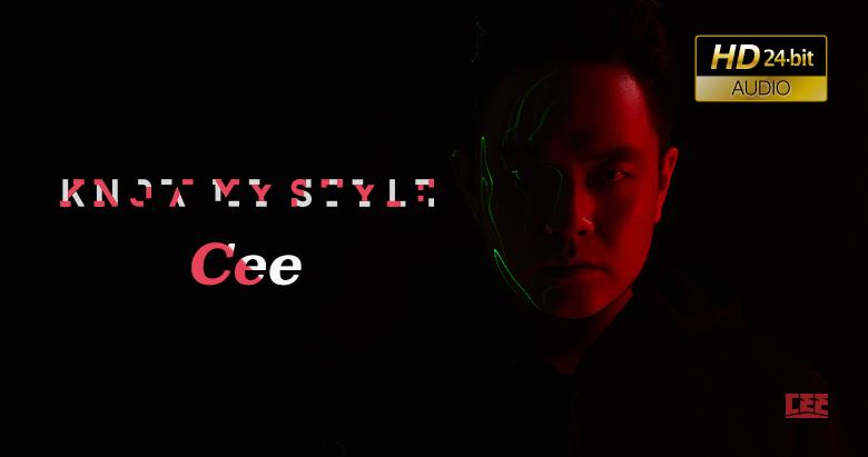 Cee - Know My Style(Original Version)