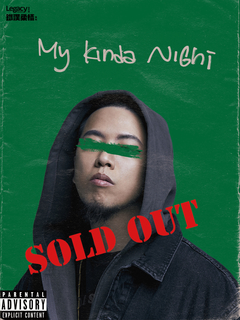 Legacy Presents【2019鐵漢柔情】國蛋My Kinda Night-台北場