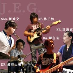 J.E.G.這個爵士樂團-GT:林正如 /KB:洪筠惠 /BASS:陳任佑 /DRUMS:根石大輔 /SAX:董舜文
