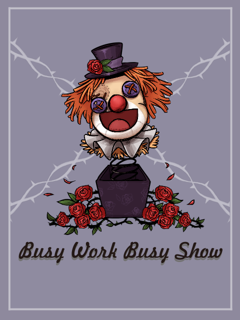 『Busy Work Busy Show』Bloody Sweety / 有氧綠洲