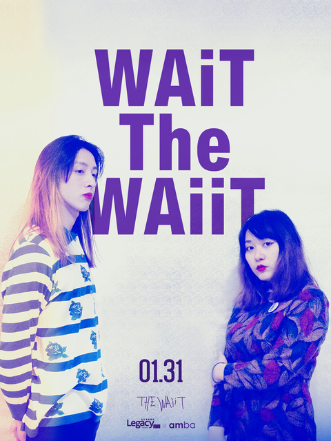 【Legacy mini @ amba】WAiT The WAiiT