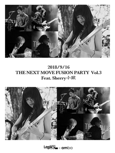 【Legacy mini @ amba】THE NEXT MOVE PARTY FUSION NIGHT Vol.2 Feat. Sherry