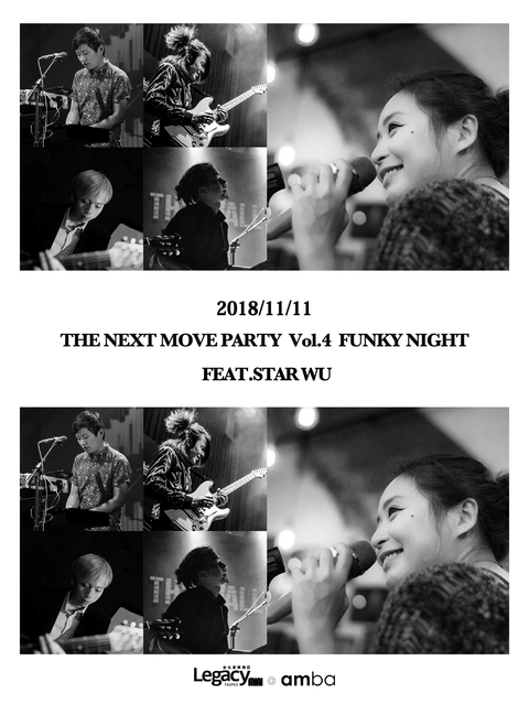 【Legacy mini @ amba】The Next Move Party Vol.4 Funky Night Feat.Star Wu