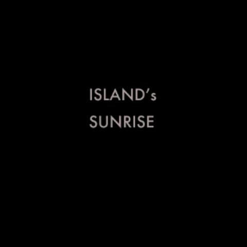 ISLAND'S SUNRISE