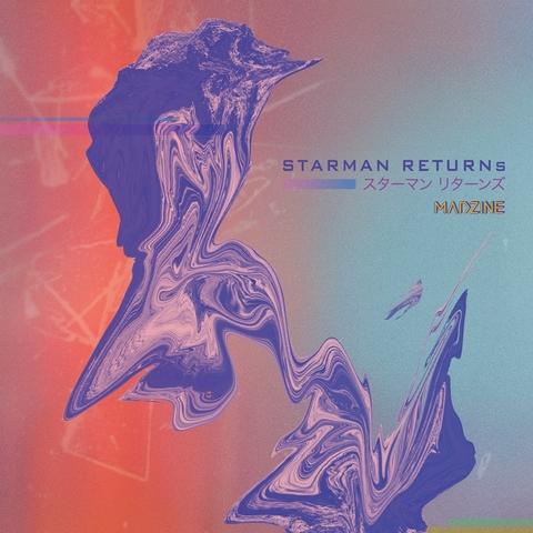MADZINE > Starman Returns 專輯巡迴演出與座談 w/ 顯然樂隊
