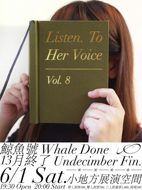 【Listen. To Her Voice - Vol. 8】鯨魚號 / 13月終了