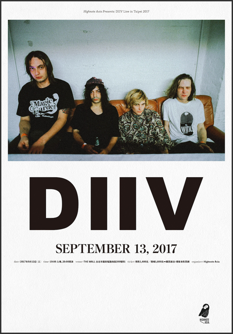 Highnote Asia Presents: DIIV Live in Taipei 2017