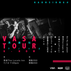 K-HOW VASA TOUR 高雄站
