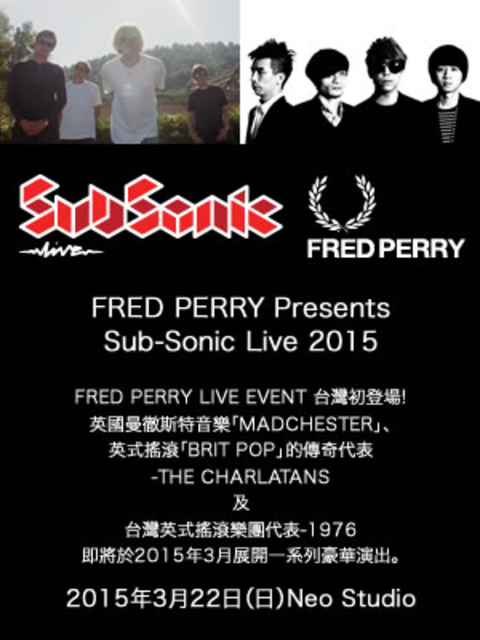 FRED PERRY Presents [ Sub-Sonic Live 2015 ]